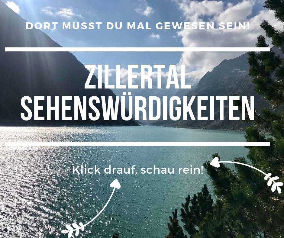 Zillertal Sehenswürdigkeiten Tirol