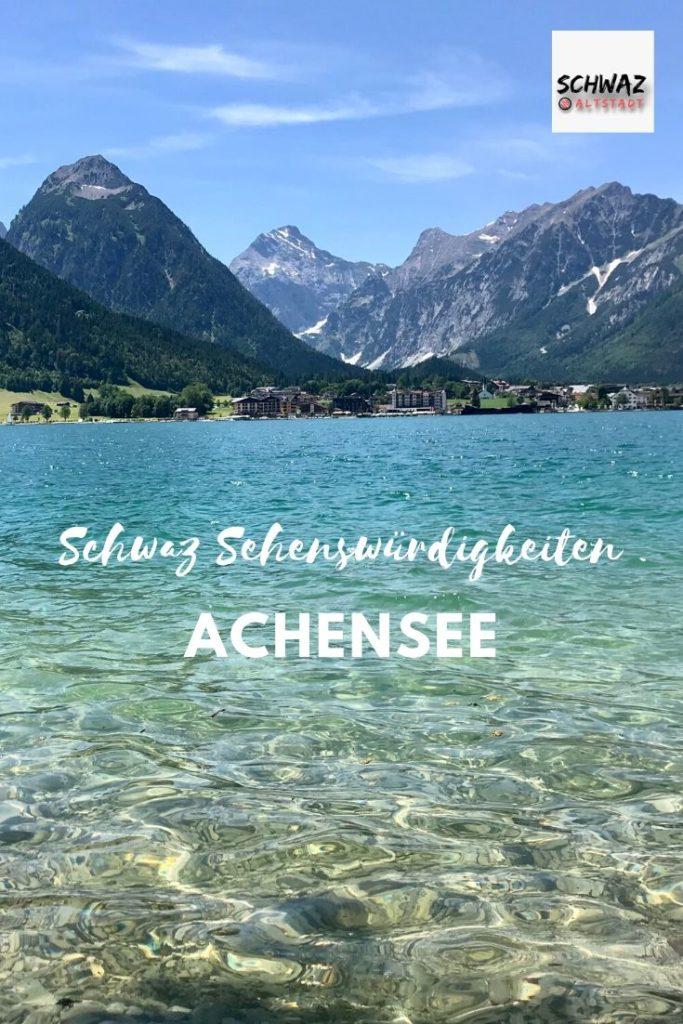 Meine Achensee Sehenswürdigkeiten für deinen Ausflug oder Urlaub